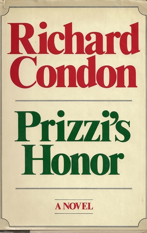 Prizzi's Honor by Richard Condon