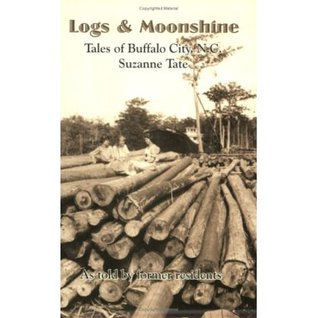 Logs & Moonshine by Suzanne Tate