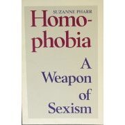 Homophobia by Suzanne Pharr