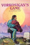 Vorkosigan's Game by Lois McMaster Bujold