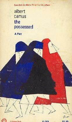 The Possessed by Albert Camus