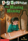The Missing Mummy by Ron Roy