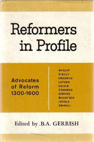 Reformers in Profile