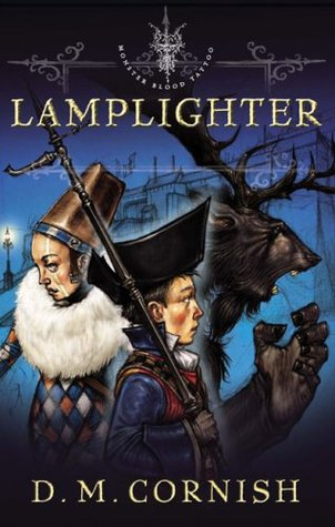 Lamplighter: Monster Blood Tattoo: Book 2