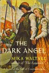 The Dark Angel by Mika Waltari