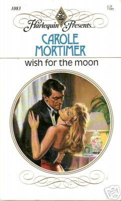Wish For The Moon by Carole Mortimer