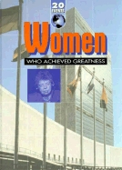 Women Who Achieved Greatness by Cathie Cush
