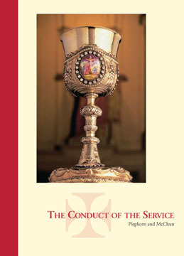 The Conduct of the Service by Piepkorn, Arthur Carl
