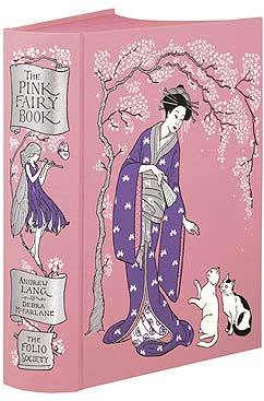 The Pink Fairy Book - Folio Society Edition by Andrew Lang