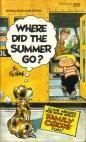 Where Did the Summer Go? by Bil Keane