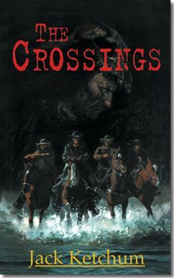 The Crossings by Jack Ketchum