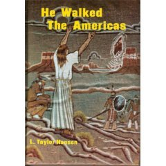 He Walked the Americas by L. Taylor Hansen