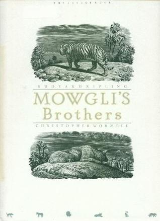 Mowgli's Brothers by Christopher Wormell