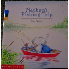 Nathan's Fishing Trip by Lulu Delacre