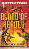 Blood of Heroes (Saga of the Grey Death Legion, #4)