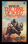 The Trail of Bohu