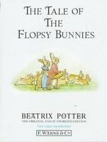 The Tale of the Flopsy Bunnies (The World of Beatrix Potter: Peter Rabbit)