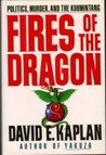 Fires of the Dragon: Politics, Murder, and the Kuomintang