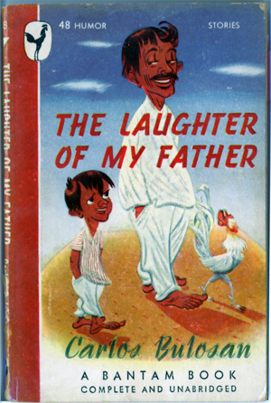 The Laughter of My Father by Carlos Bulosan