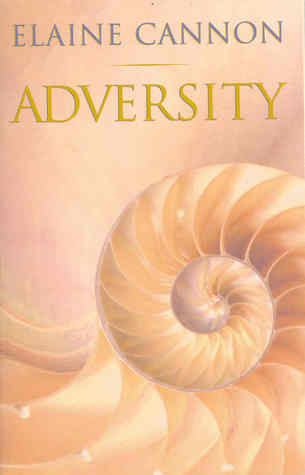 Adversity by Elaine Cannon