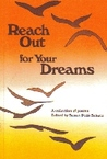 Reach Out for Your Dreams