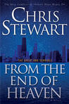 From the End of Heaven by Chris Stewart