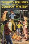 The Happy Hollisters and the Cowboy Mystery (Happy Hollisters, #20)