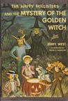 The Happy Hollisters and the Mystery of the Golden Witch (Happy Hollisters, #30)