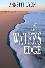 At the Water's Edge by Annette Lyon