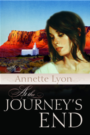 At the Journey's End by Annette Lyon