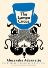 The Lampo Circus (The Strangest Adventures, #2)