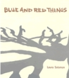 Blue and Red Things