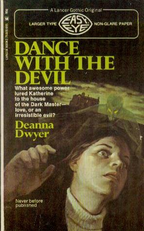 Dance with the Devil by Deanna Dwyer