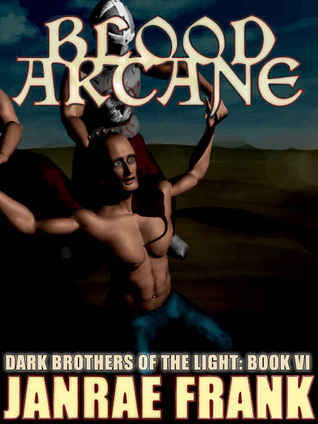 Blood Arcane (Dark Brothers of the Light, #6)