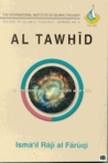 Al Tawhid: Its Implications for Thought and Life