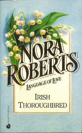 Irish Thoroughbred by Nora Roberts