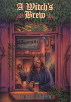 A Witch's Brew : the art of making magical beverages