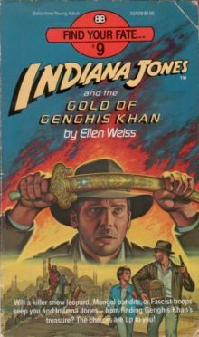 Indiana Jones and the Gold of Genghis Khan by Ellen Weiss