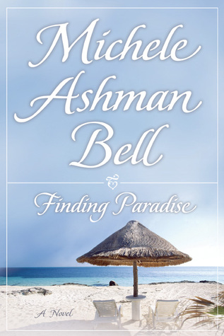 Finding Paradise by Michele Ashman Bell