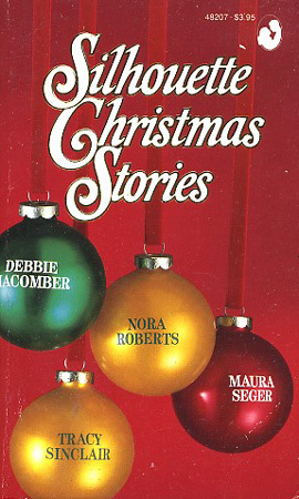 Silhouette Christmas Stories by Nora Roberts