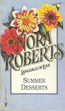 Summer Desserts (Great Chefs, #1) by Nora Roberts