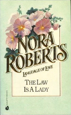 The Law Is a Lady (Language of Love #2 - Hollyhock)
