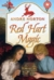 Red Hart Magic (The Magic Series, #6)