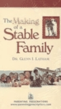 The Making of a Stable Family