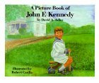 A Picture Book of John F. Kennedy by David A. Adler