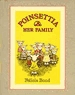 Poinsettia and Her Family by Felicia Bond