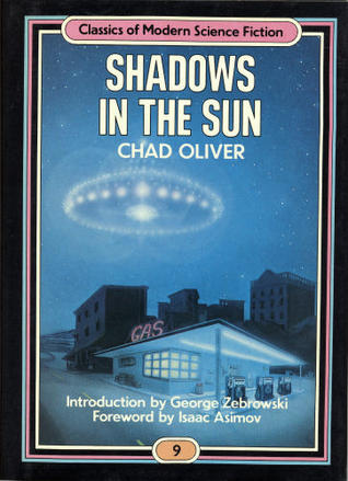 Free download Shadows in the Sun (Classics of Modern Science Fiction 9) by Chad Oliver FB2