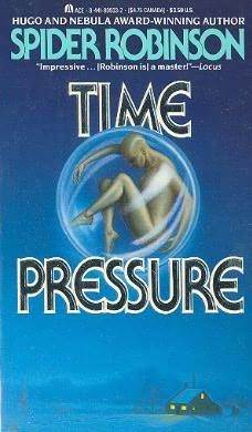 Time Pressure by Spider Robinson