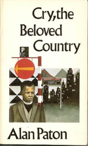 Cry, the Beloved Country by Alan Paton