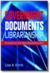 Government Documents Librarianship: A Guide for the Neo-Depository Era